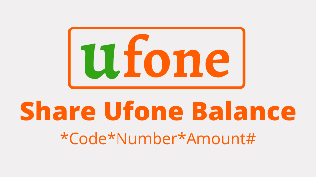 How to Share Ufone Balance