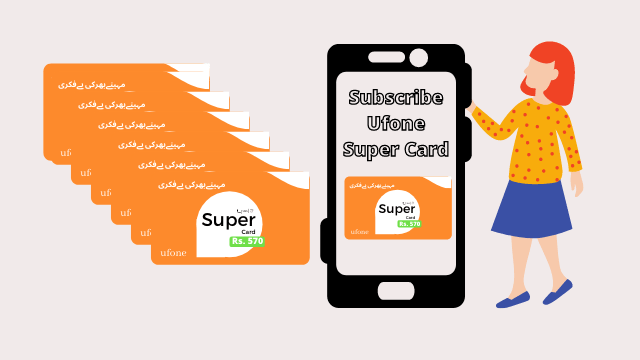 How to Subscribe Ufone Super Card