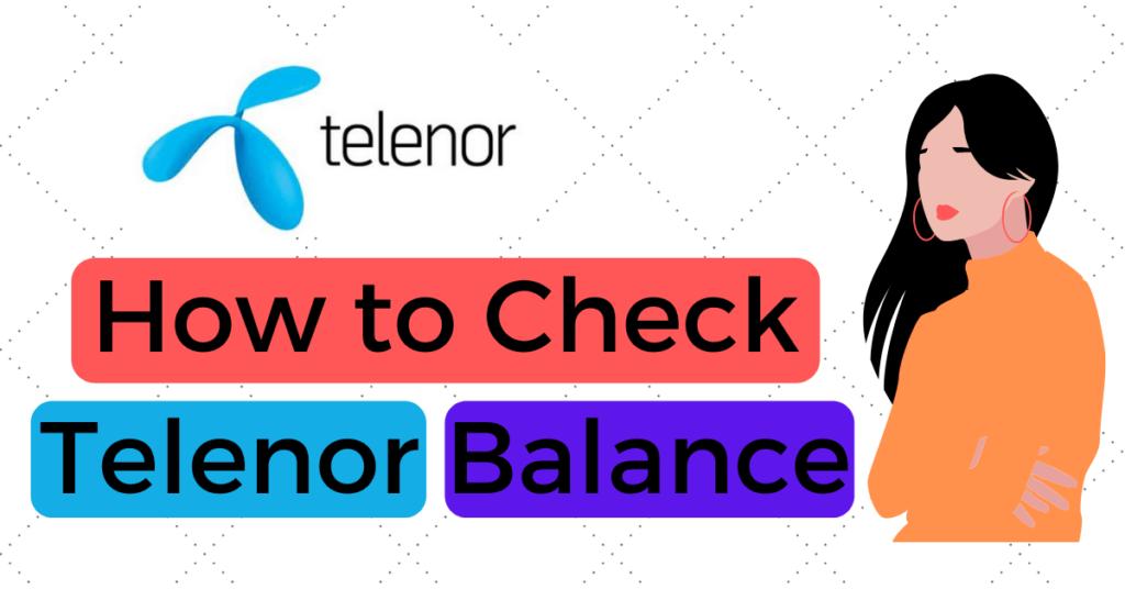 How to Check Telenor Balance