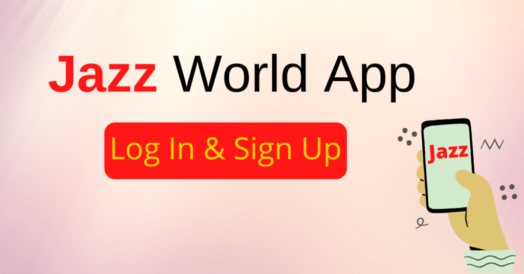 What is jazz world app and login